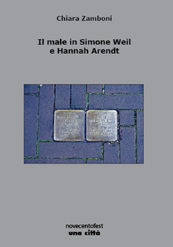 Il male in Simone Weil e Hannah Arendt